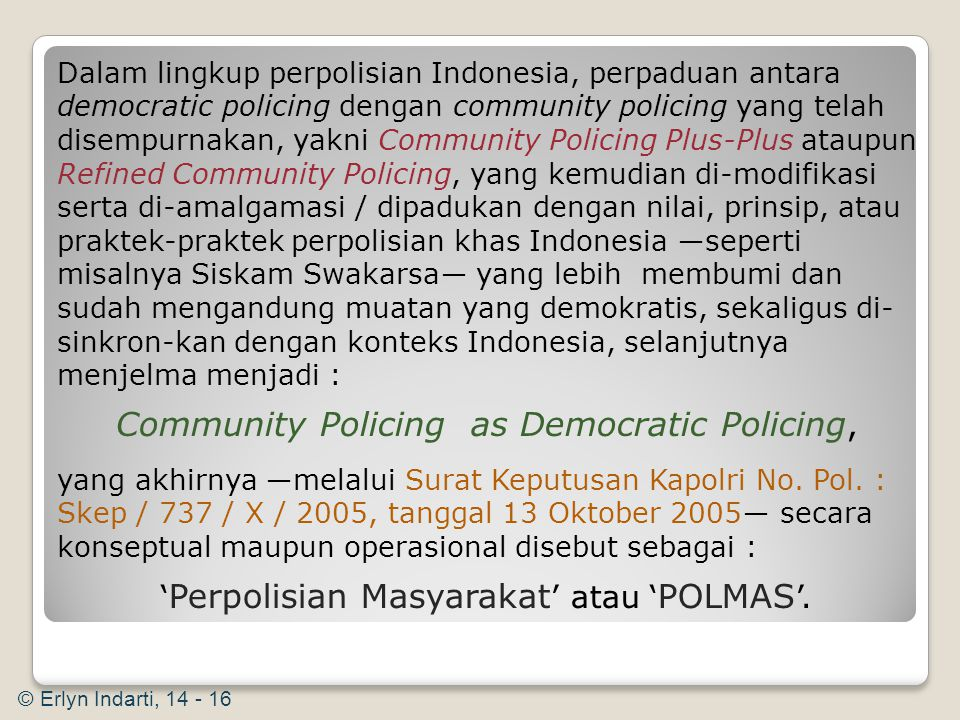 Community Policing as Democratic Policing,