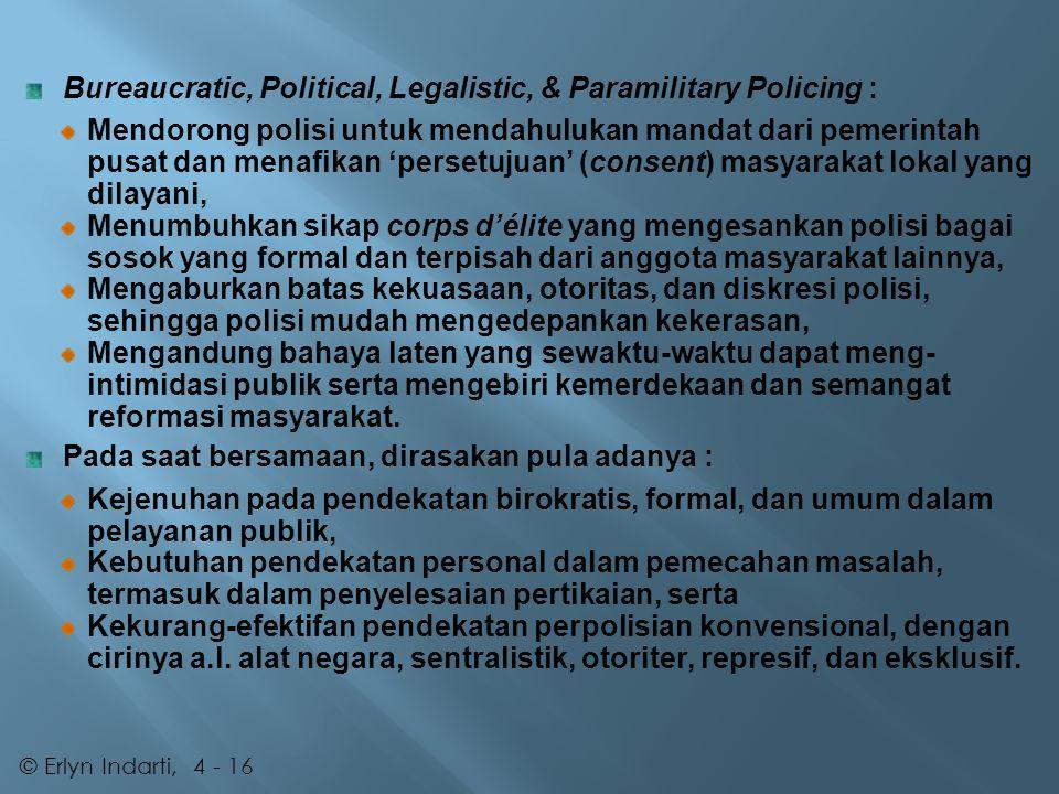 Bureaucratic, Political, Legalistic, & Paramilitary Policing :