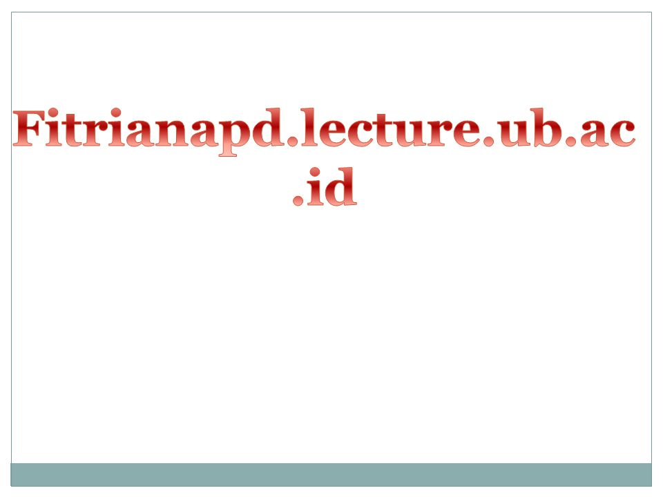 Fitrianapd.lecture.ub.ac.id