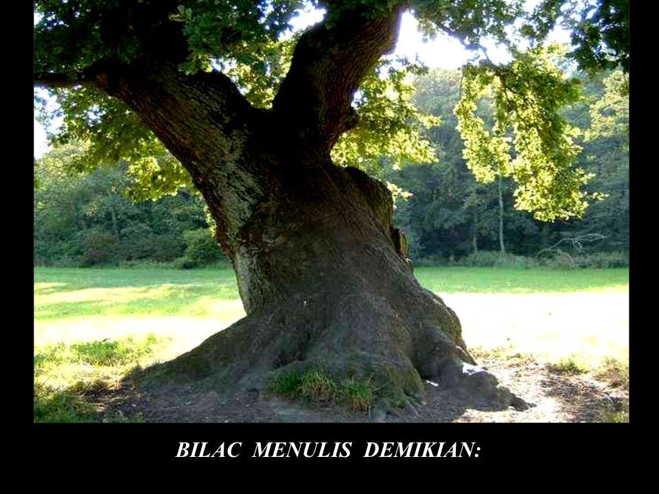 BILAC MENULIS DEMIKIAN:
