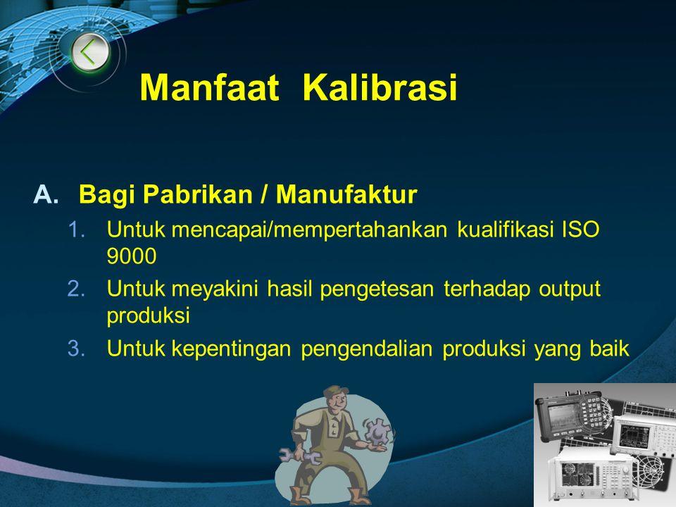 Manfaat Kalibrasi Bagi Pabrikan / Manufaktur