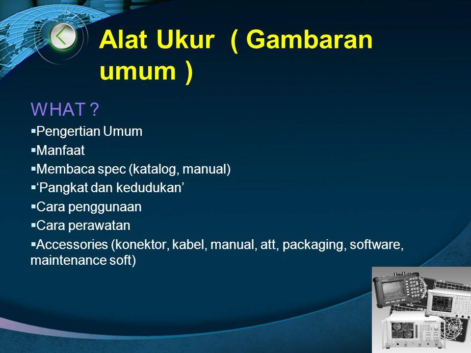 Alat Ukur ( Gambaran umum )