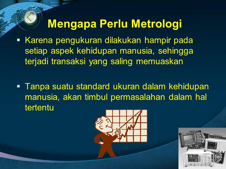 Mengapa Perlu Metrologi