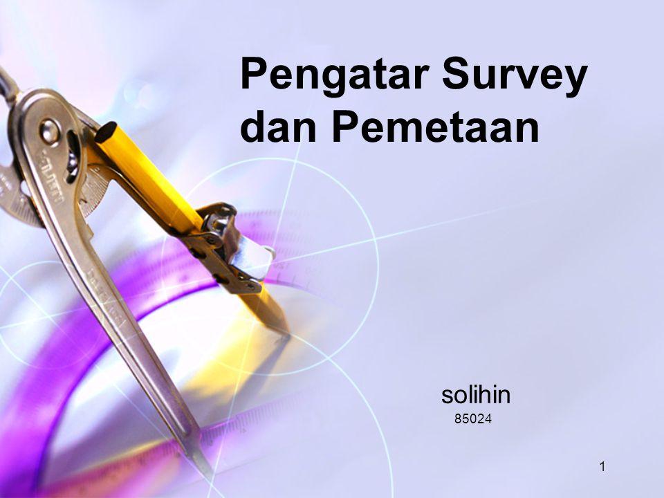 Pengatar Survey dan Pemetaan