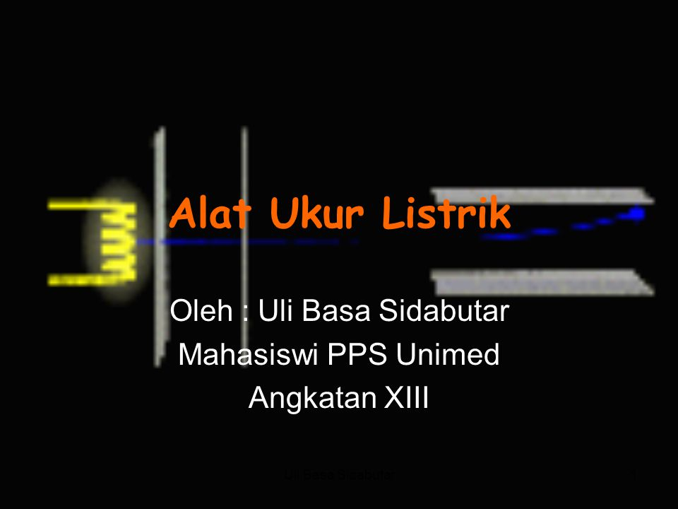 Oleh : Uli Basa Sidabutar Mahasiswi PPS Unimed Angkatan XIII
