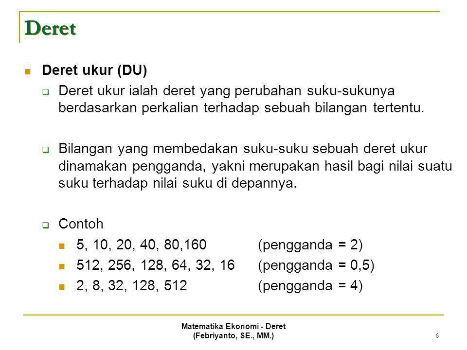 Matematika Ekonomi - Deret (Febriyanto, SE., MM.)