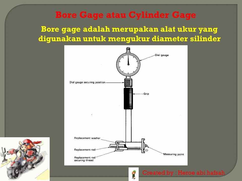 Bore Gage atau Cylinder Gage
