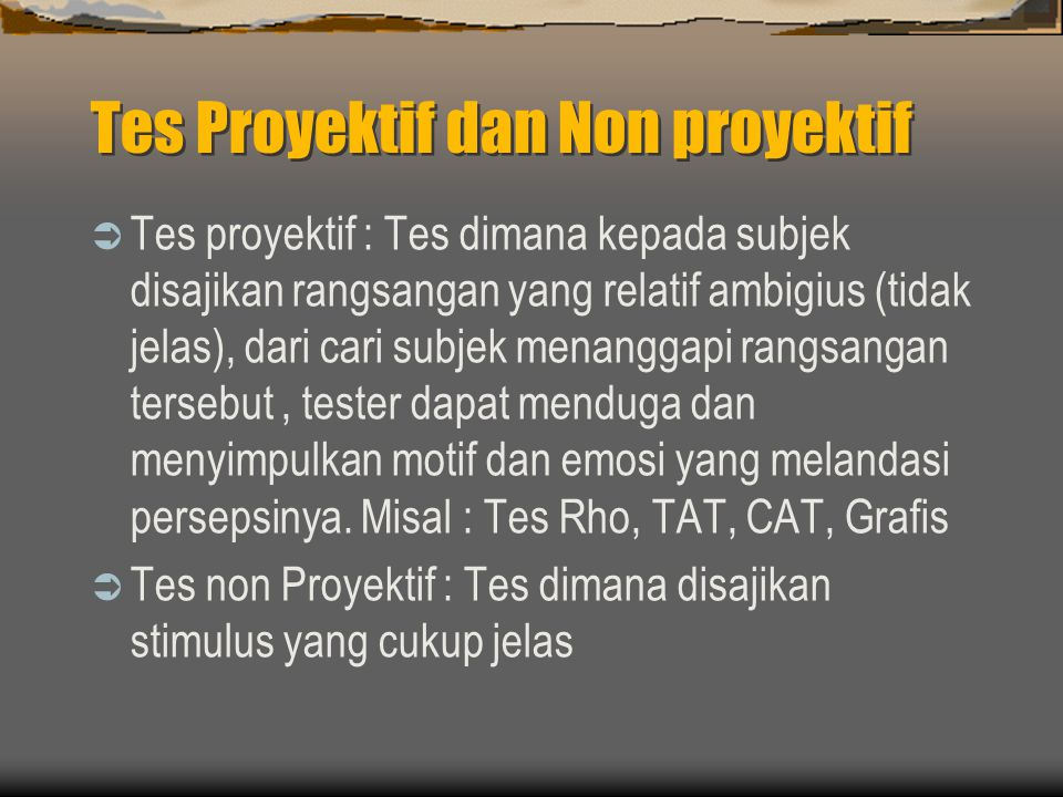 Tes Proyektif dan Non proyektif