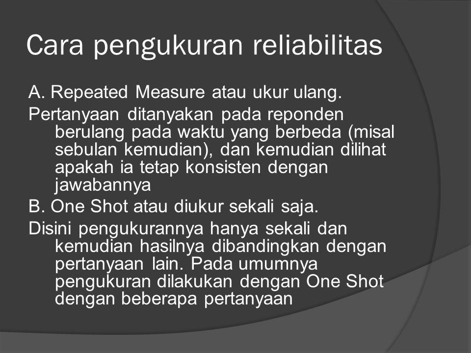 Cara pengukuran reliabilitas