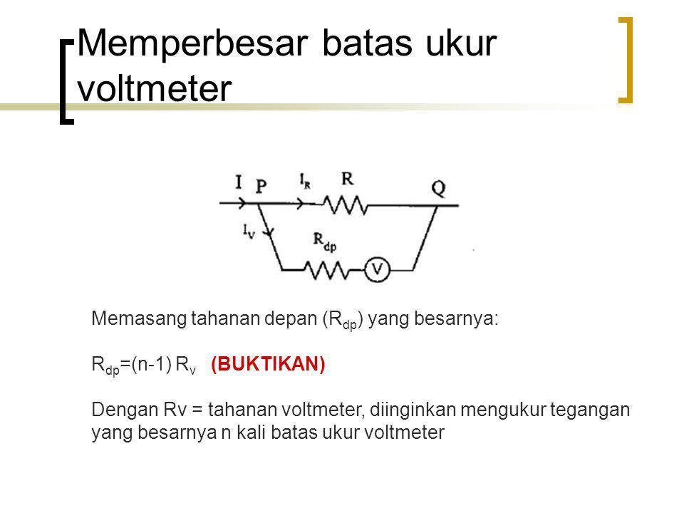 Memperbesar batas ukur voltmeter