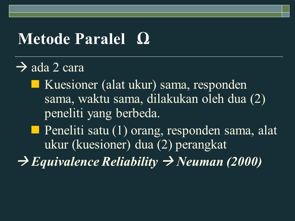 Metode Paralel Ω  ada 2 cara