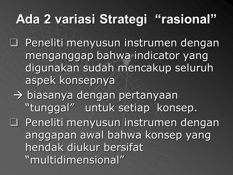 Ada 2 variasi Strategi rasional
