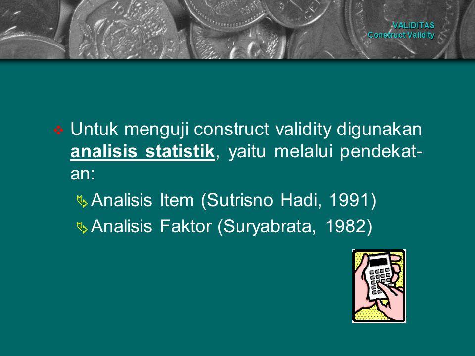 VALIDITAS Construct Validity