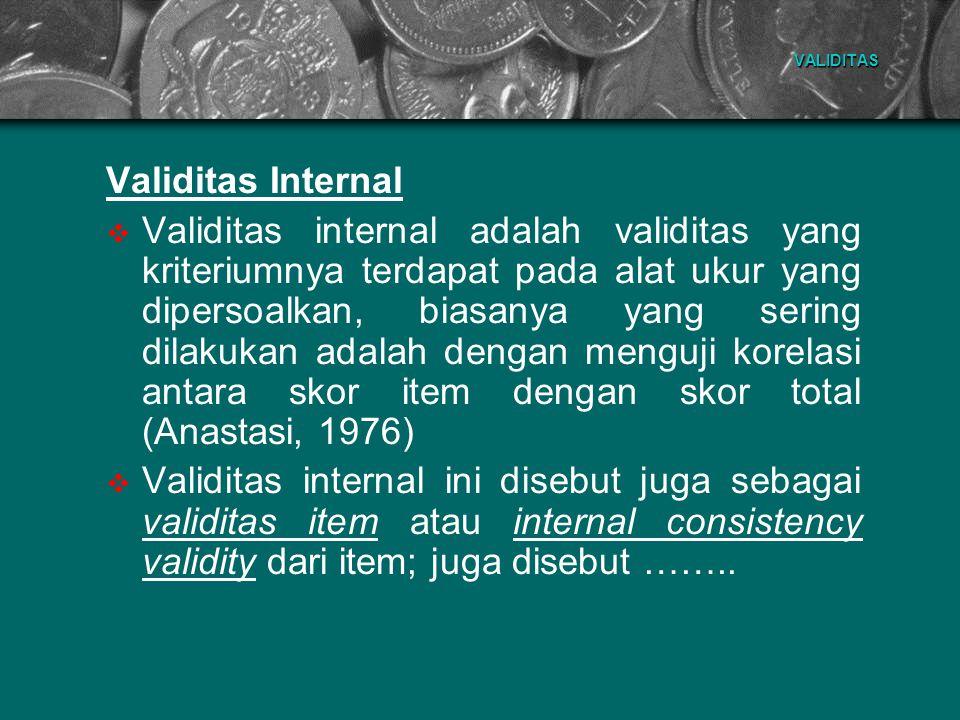 VALIDITAS Validitas Internal.