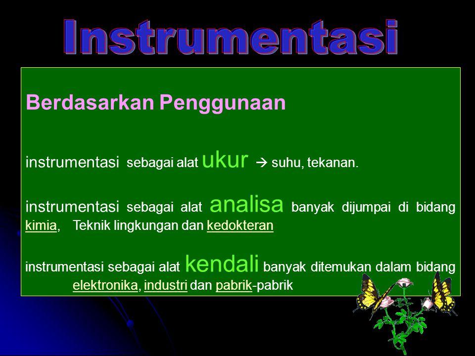 Instrumentasi Berdasarkan Penggunaan