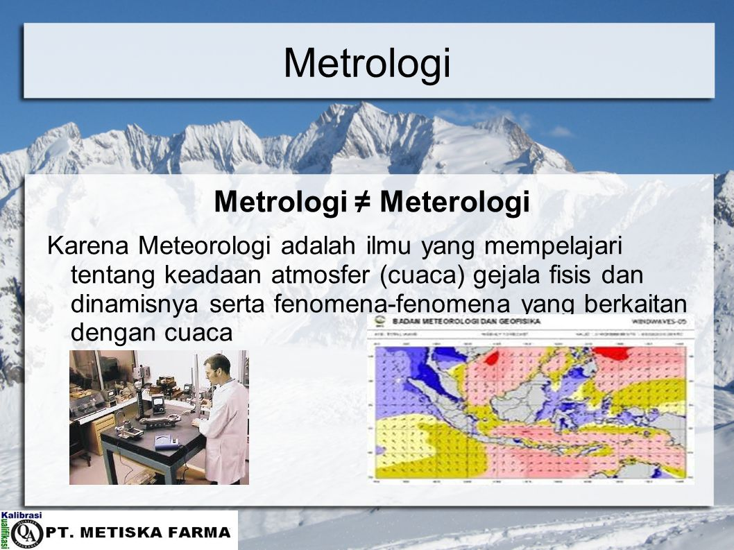 Metrologi ≠ Meterologi