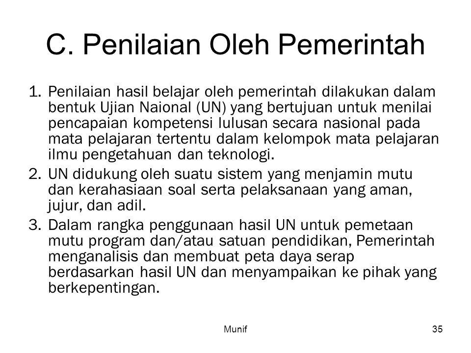 C. Penilaian Oleh Pemerintah
