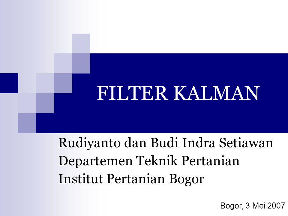 FILTER KALMAN Rudiyanto dan Budi Indra Setiawan