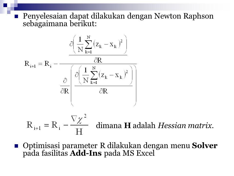 Penyelesaian dapat dilakukan dengan Newton Raphson sebagaimana berikut:
