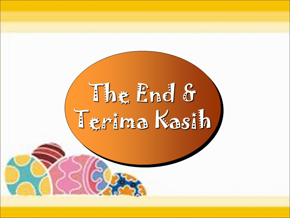 The End & Terima Kasih