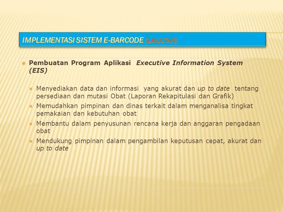 Implementasi Sistem e-Barcode (lanjutan)