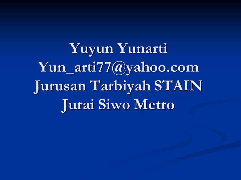 Yuyun Yunarti Yun_arti77@yahoo