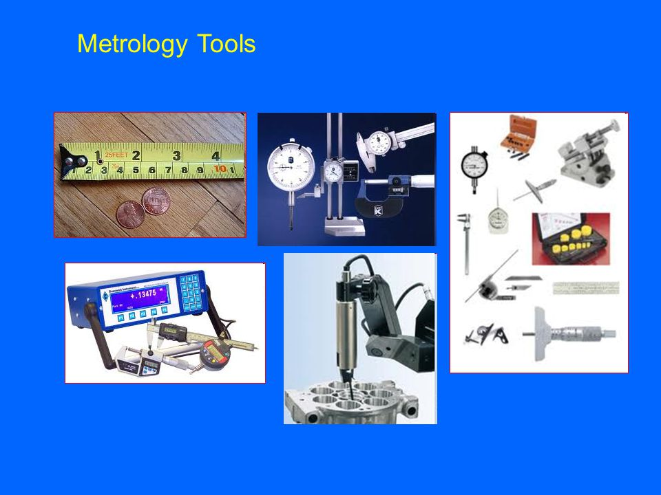 Metrology Tools