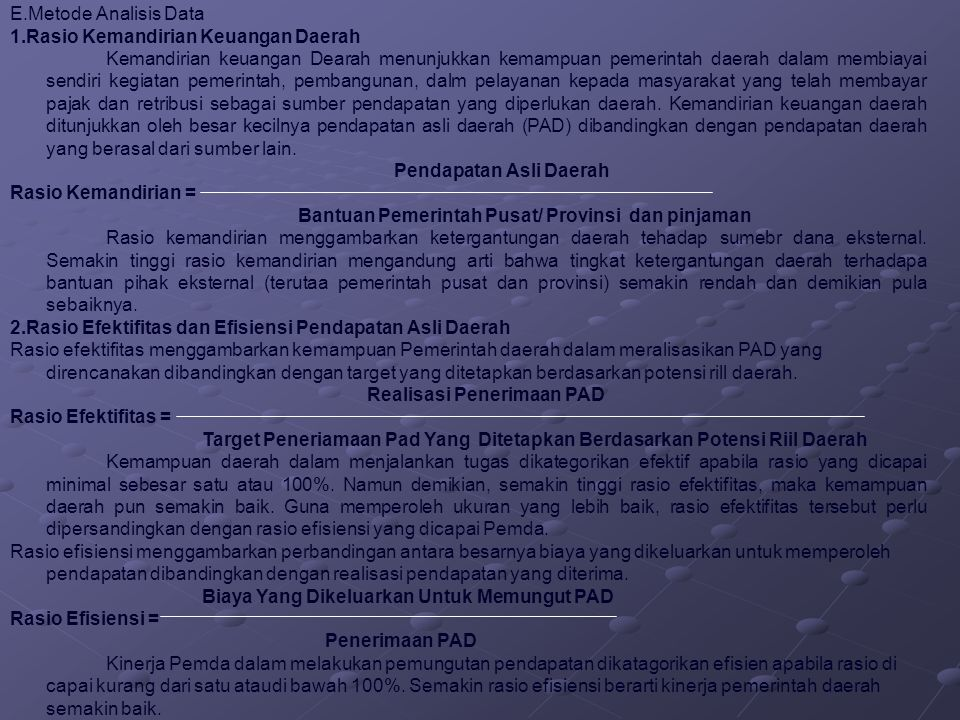 E.Metode Analisis Data 1.Rasio Kemandirian Keuangan Daerah.