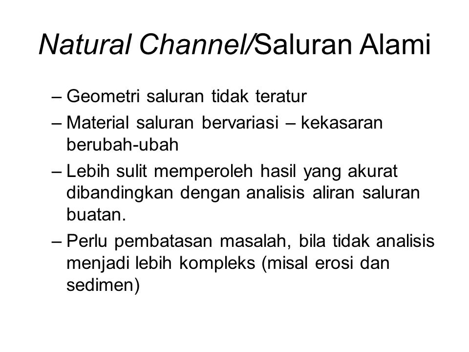 Natural Channel/Saluran Alami