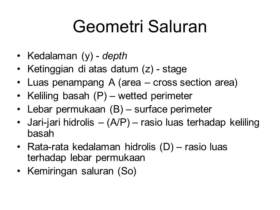 Geometri Saluran Kedalaman (y) - depth