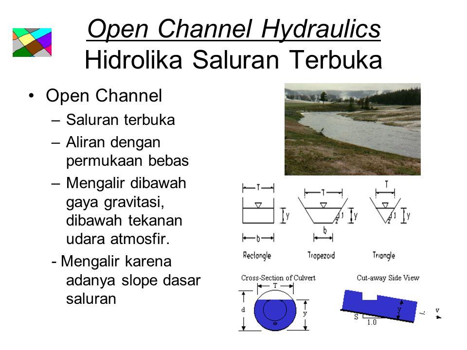 Open Channel Hydraulics Hidrolika Saluran Terbuka