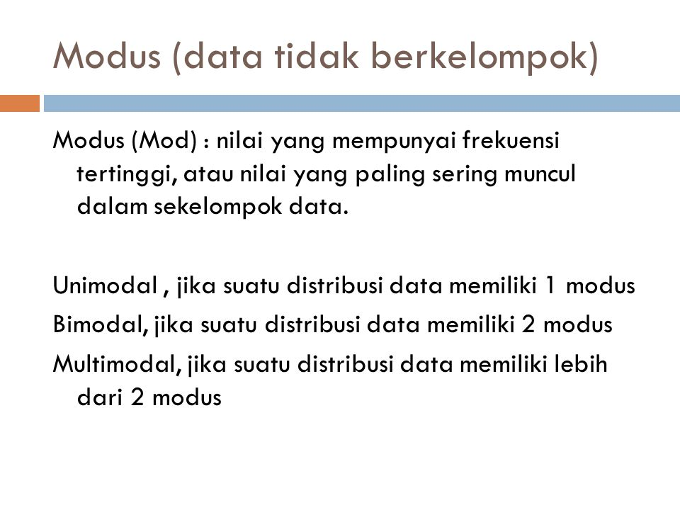 Modus (data tidak berkelompok)