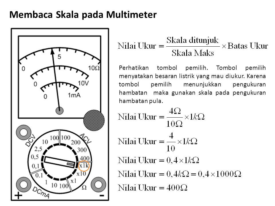 Membaca Skala pada Multimeter