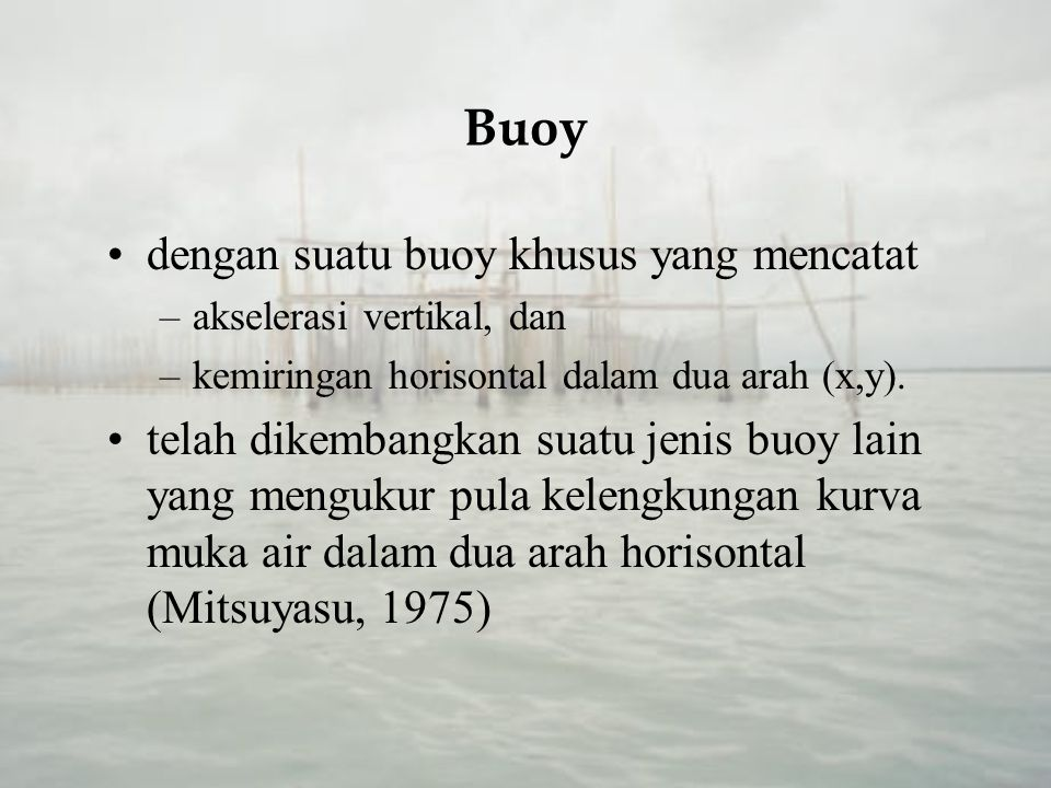 Buoy dengan suatu buoy khusus yang mencatat