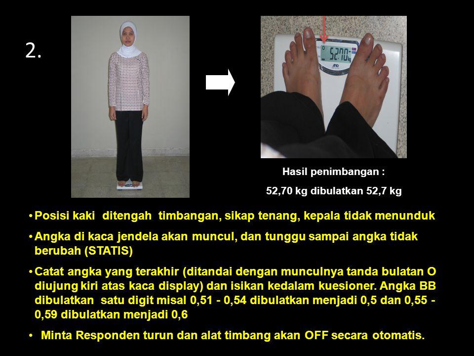 2. Posisi kaki ditengah timbangan, sikap tenang, kepala tidak menunduk