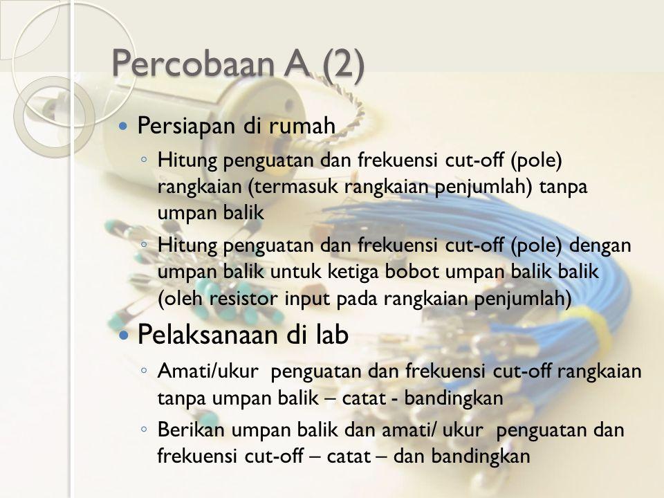 Percobaan A (2) Pelaksanaan di lab Persiapan di rumah