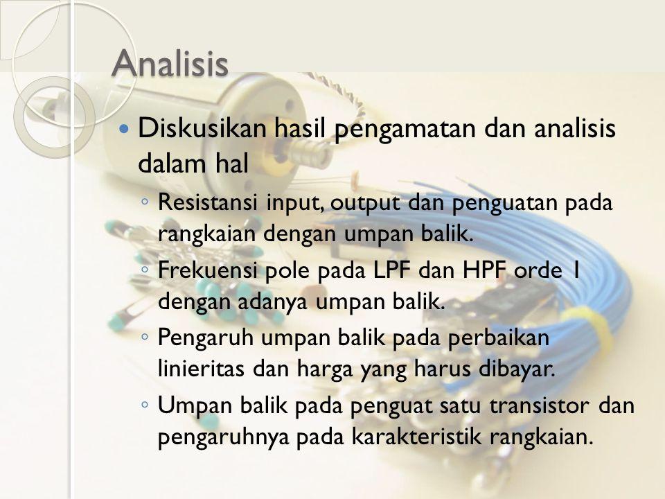 Analisis Diskusikan hasil pengamatan dan analisis dalam hal
