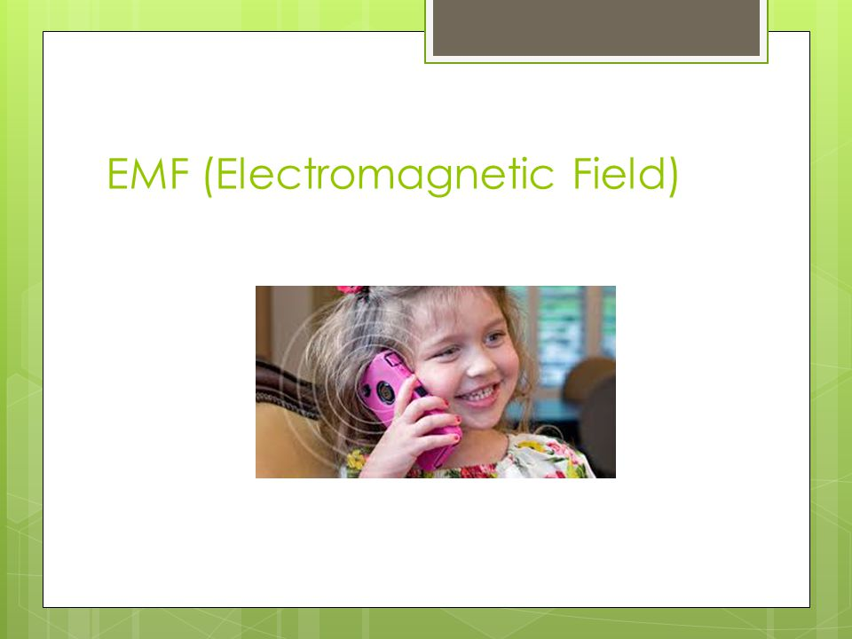 EMF (Electromagnetic Field)