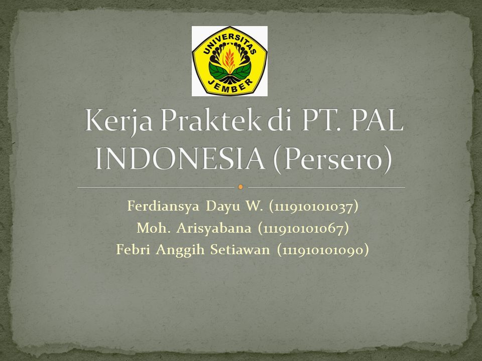 Kerja Praktek di PT. PAL INDONESIA (Persero)