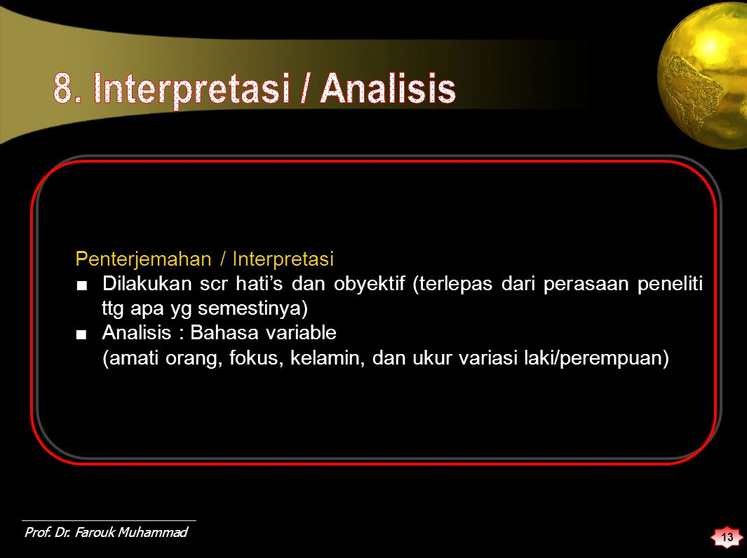 8. Interpretasi / Analisis