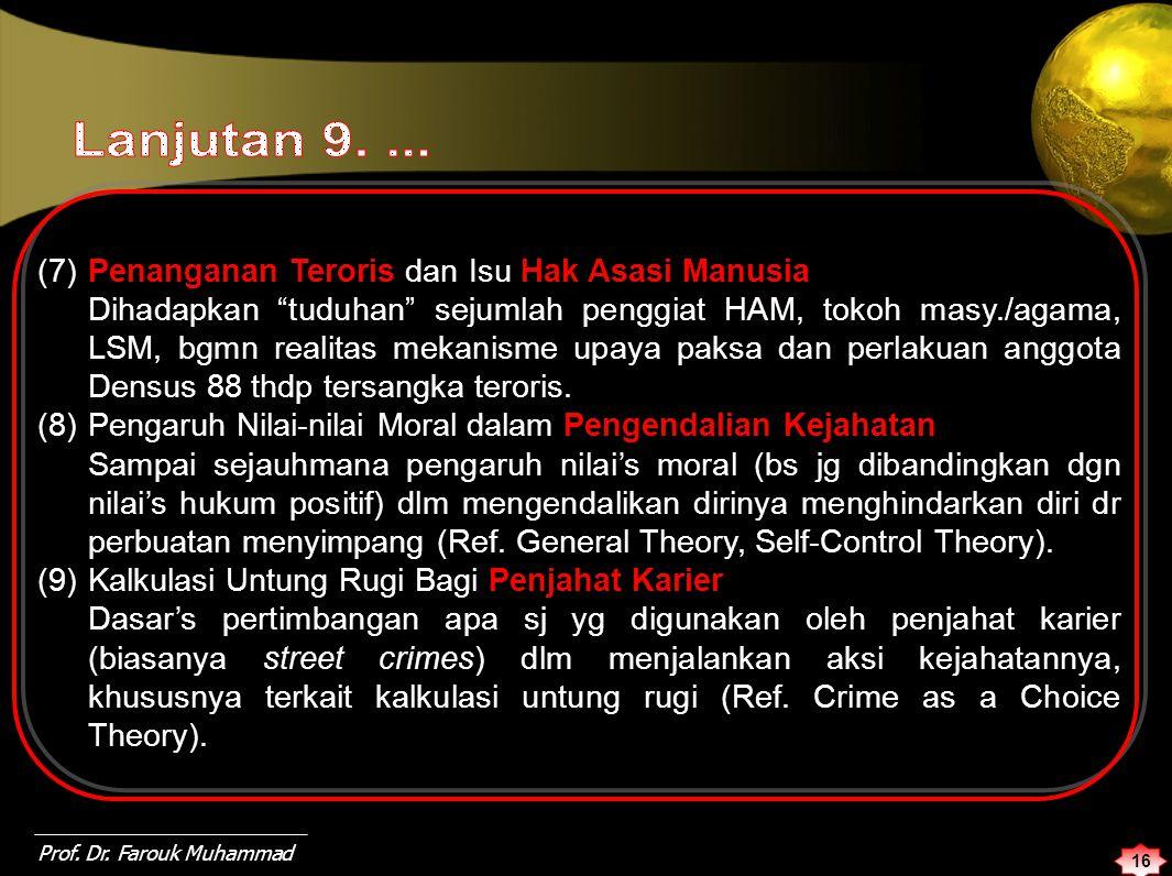 Lanjutan 9. ... (7) Penanganan Teroris dan Isu Hak Asasi Manusia