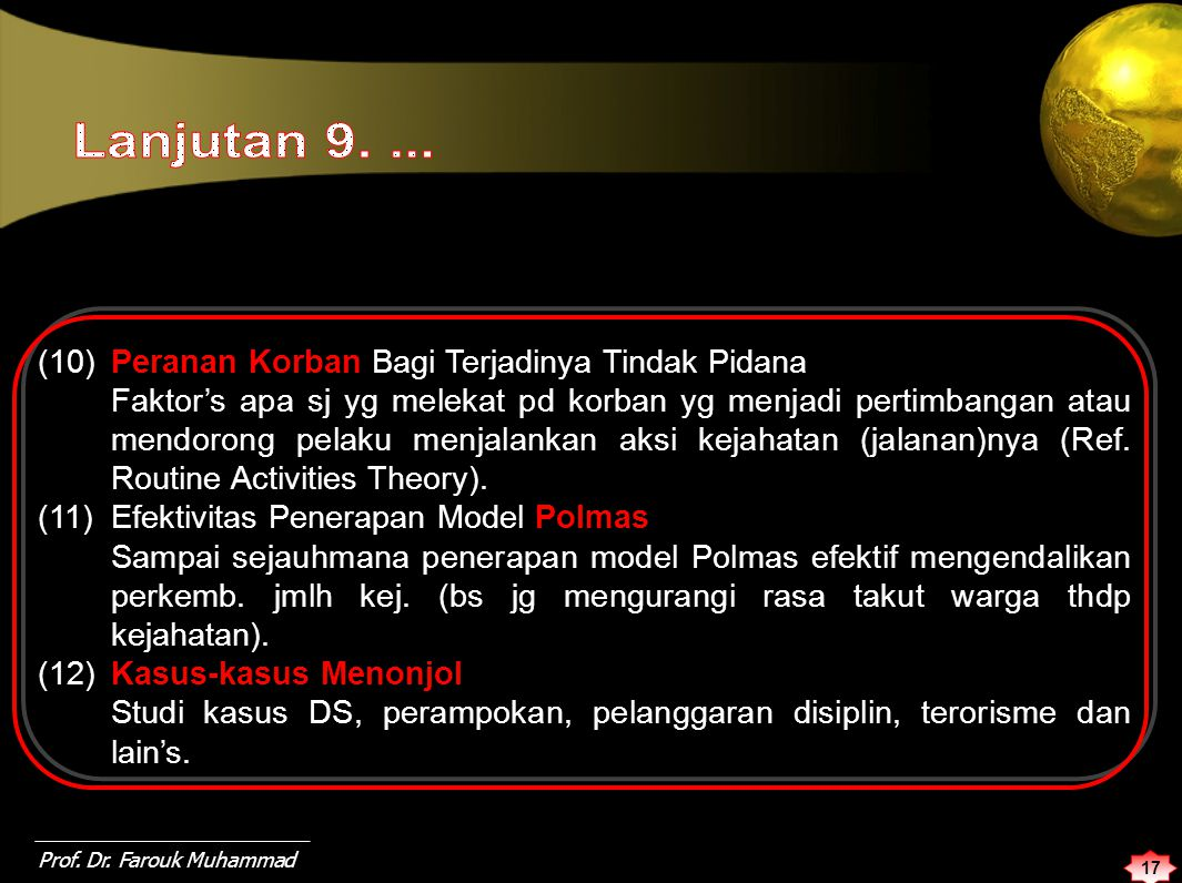 Lanjutan 9. ... (10) Peranan Korban Bagi Terjadinya Tindak Pidana