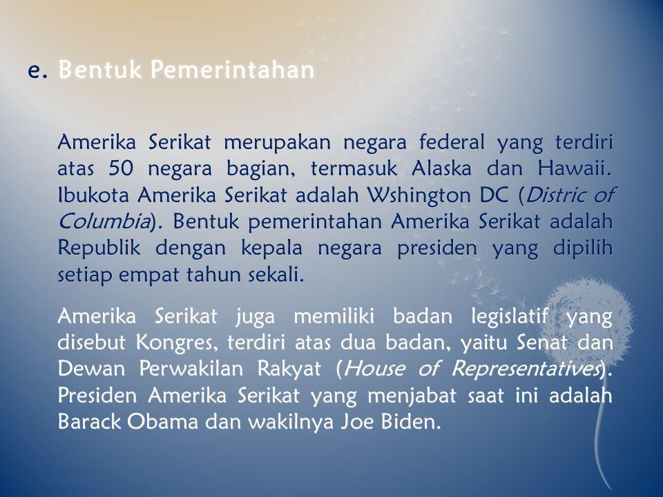 e. Bentuk Pemerintahan