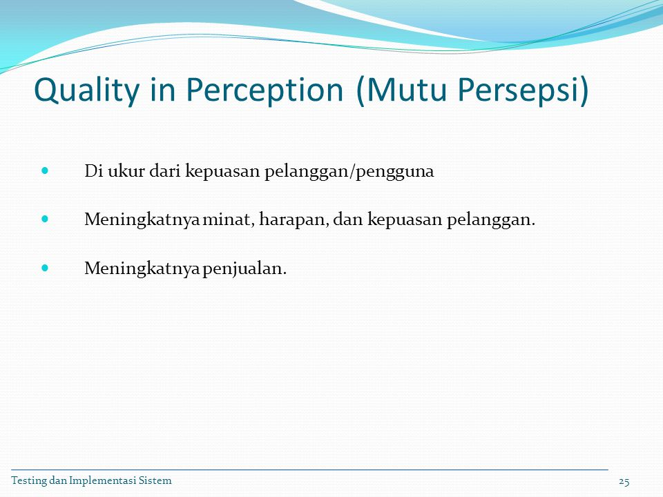 Quality in Perception (Mutu Persepsi)