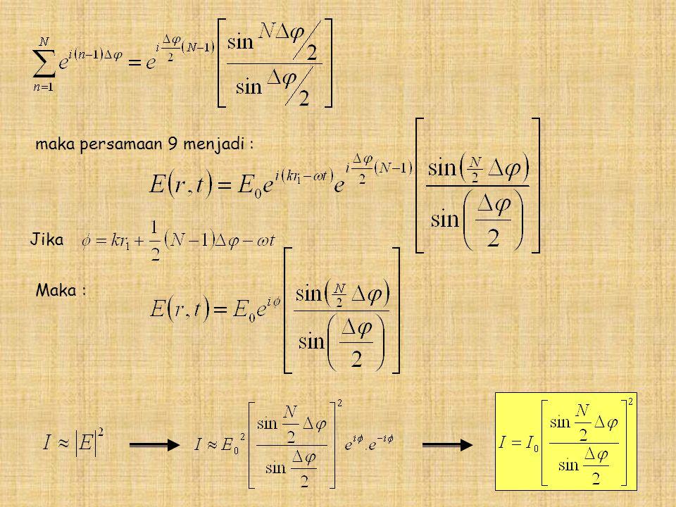 maka persamaan 9 menjadi :