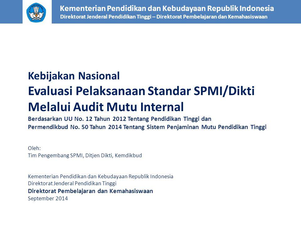 Evaluasi Pelaksanaan Standar SPMI/Dikti Melalui Audit Mutu Internal