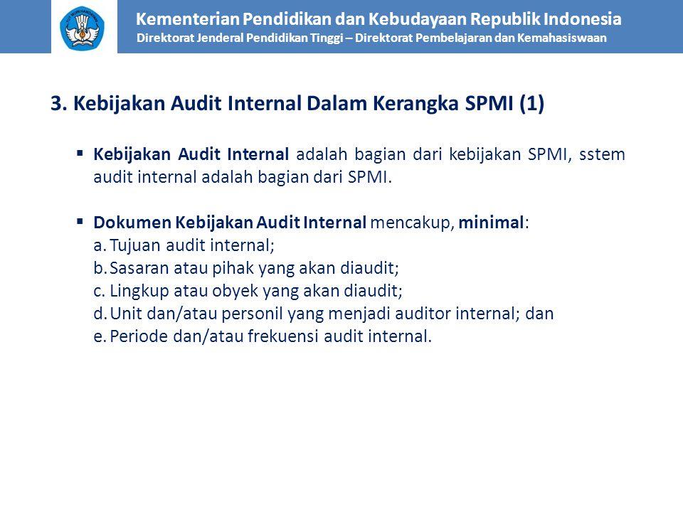 3. Kebijakan Audit Internal Dalam Kerangka SPMI (1)