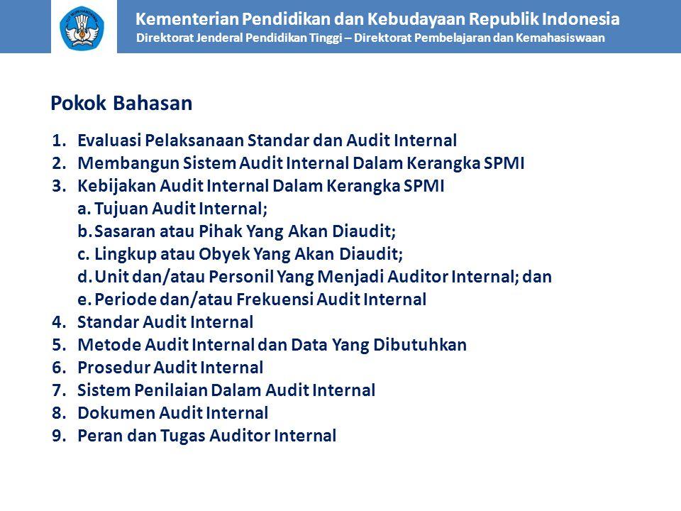 Pokok Bahasan Evaluasi Pelaksanaan Standar dan Audit Internal