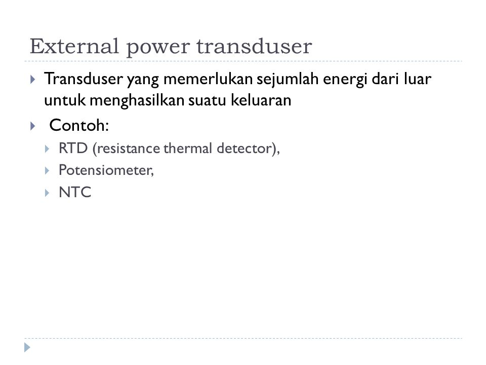 External power transduser