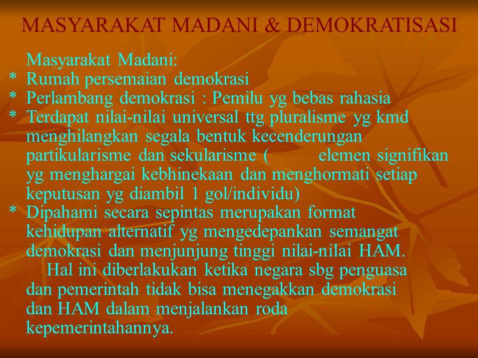 MASYARAKAT MADANI & DEMOKRATISASI
